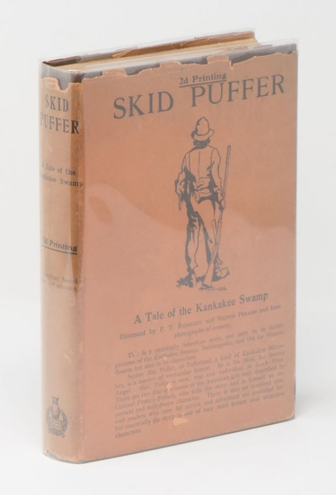 Skid Puffer: A Tale of the Kankakee Swamp. Francis F. FRENCH, F. T. RICHARDS, Victor PERARD.