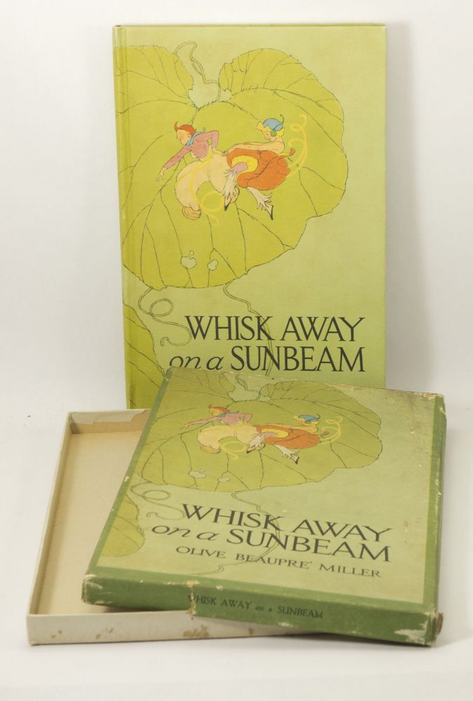 Whisk Away on a Sunbeam. Olive Beaupre MILLER.