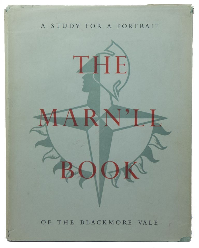 The Marn'll Book, Some Particular History, Some General Topography, a Number of Photographs, and Some Maps, of the Blackmore Vale