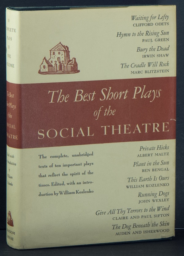 The Best Short Plays of the Social Theatre. William KOZLENKO, edited and.