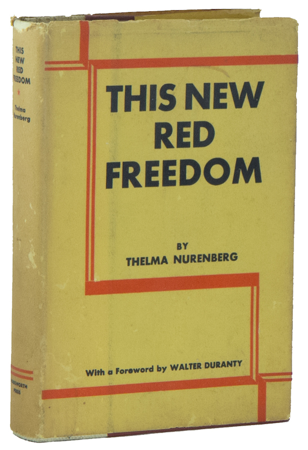This New Red Freedom. Thelma NURENBERG, Walter DURANTY.