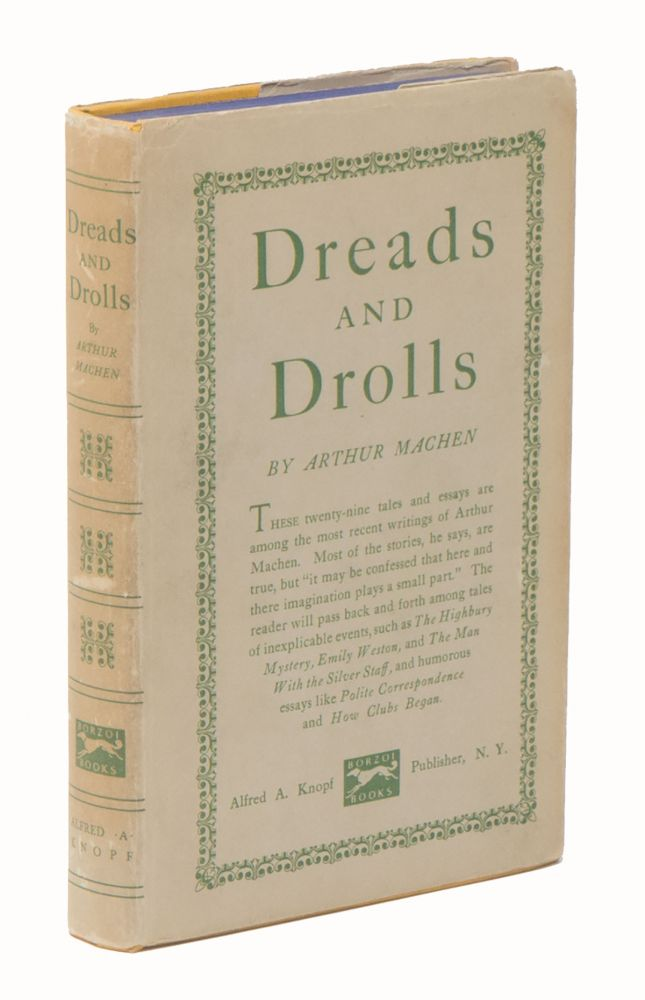 Dreads and Drolls. Arthur MACHEN.
