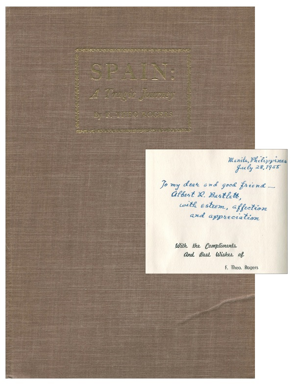 Spain: A Tragic Journey: A Condensation [INSCRIBED]. F. Theo ROGERS.