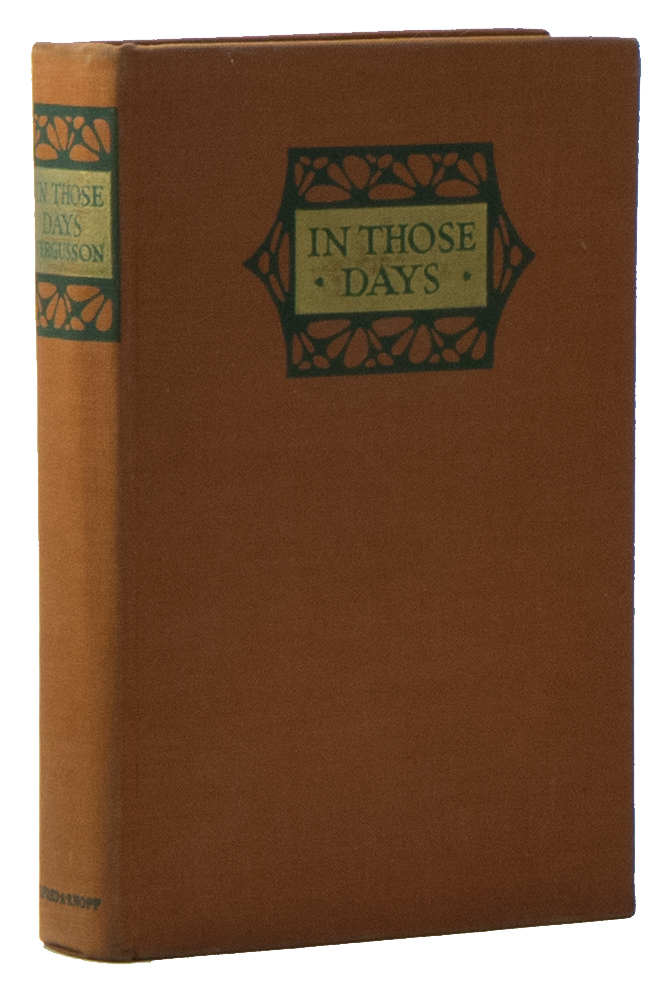In Those Days: An Impression of Change. Harvey FERGUSSON.