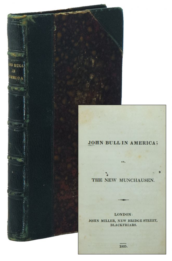 John Bull in America; or, The New Munchausen. James Kirke PAULDING.