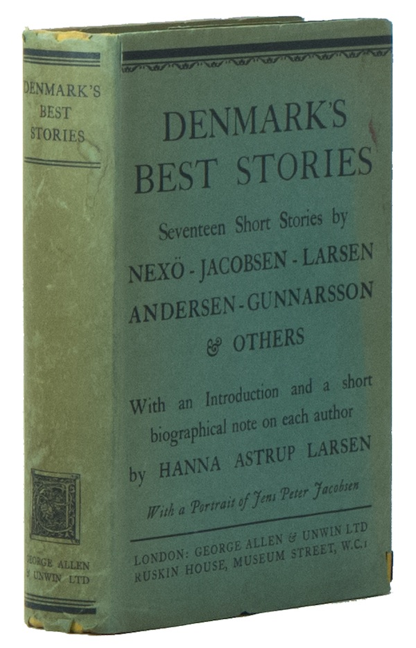 Denmark's Best Stories: An Introduction to Danish Fiction. Hanna Astrup LARSEN.