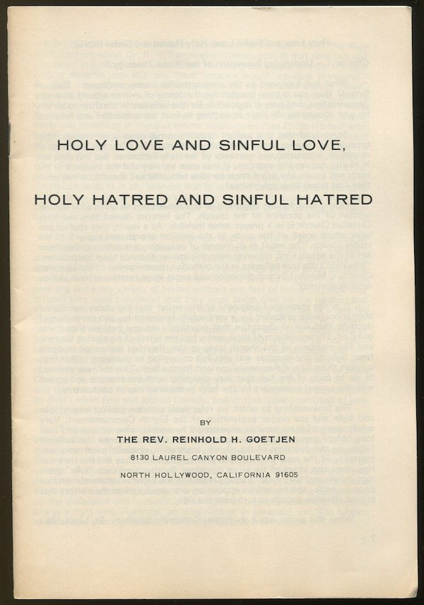 Holy Love and SInful Love, Holy Hatred and Sinful Hatred. Rev. Reinhold H. GOETJEN.