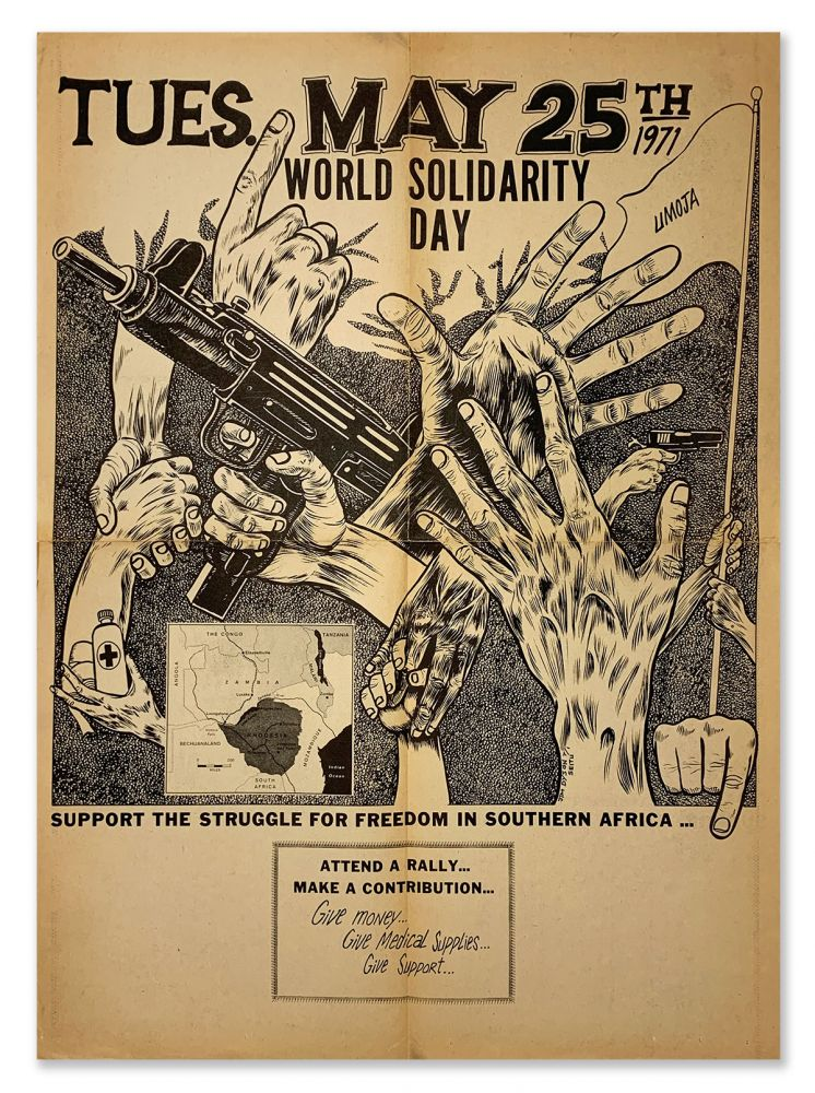 World Solidarity Day - Support the Struggle for Freedom in Southern Africa...Tues., May 25th, 1971 [poster title]. PAN-AFRICANISM, artist, Jim DYSON.