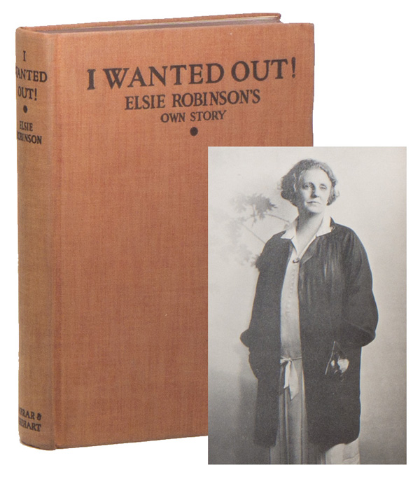 I Wanted Out! Elsie ROBINSON.