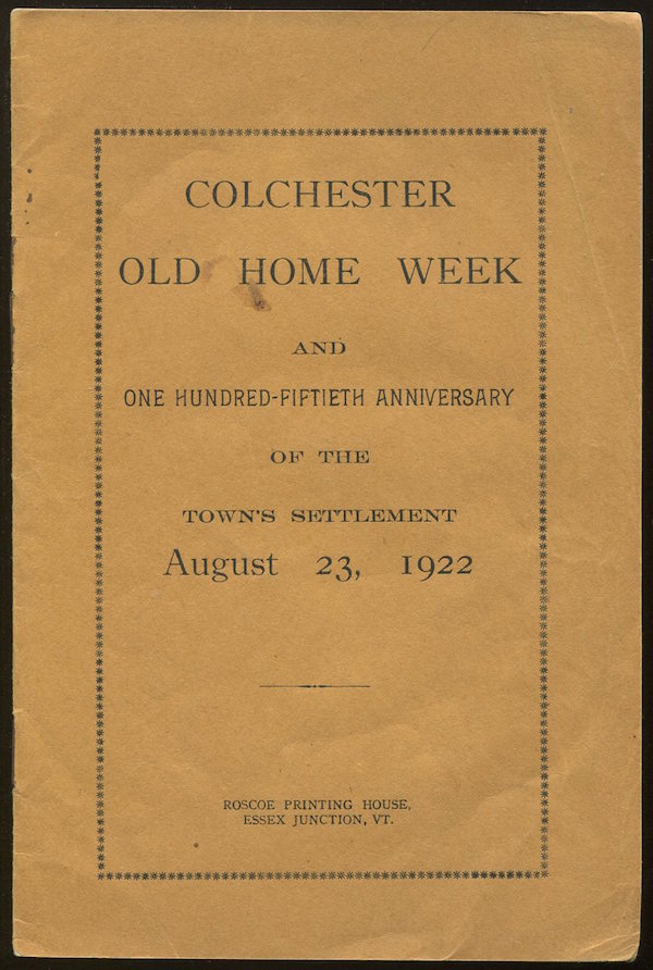Colchester Old Home Week and One Hundred Fiftieth Anniversary of the Town's Settlement, August 23, 1922
