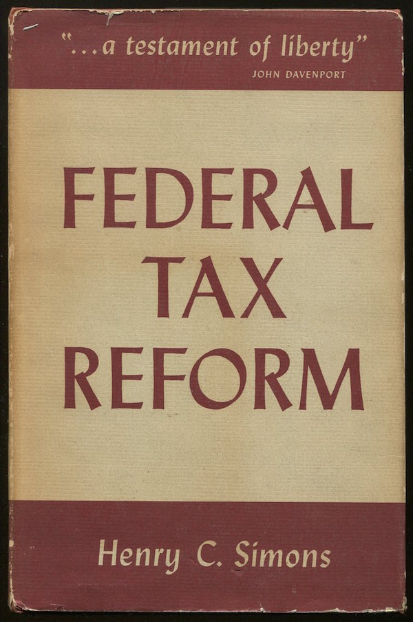 Federal Tax Reform. Henry C. SIMONS.