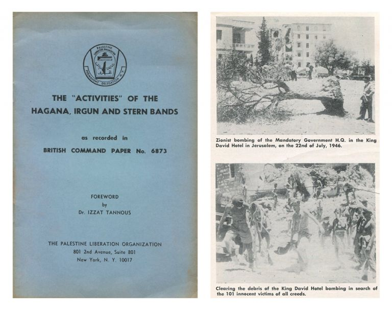 "The ""Activities"" of the Hagana, Irgun and Stern Bands as Recorded in British Command Paper No. 6873. M. D. TANNOUS, Izzat, foreword."