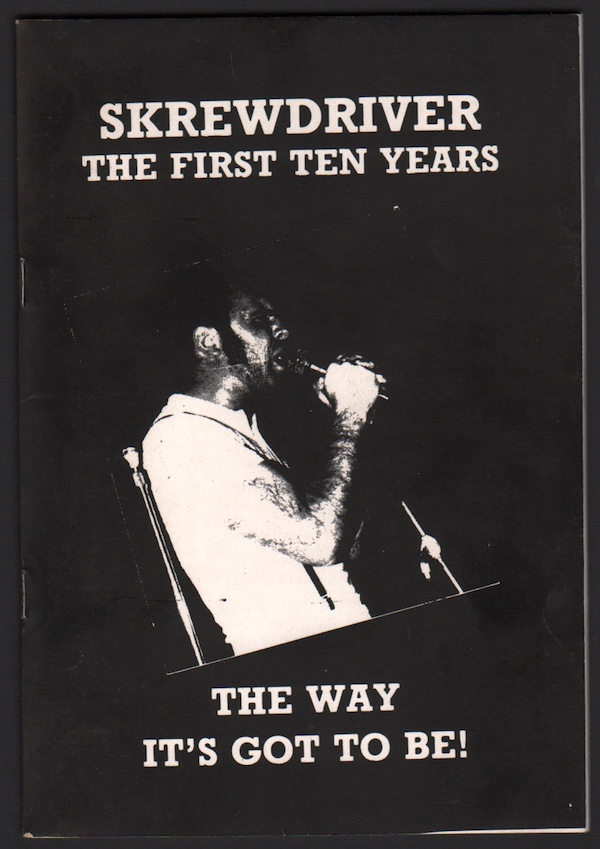 Skrewdriver, The First Ten Years: The Way It's Got to Be! Joe PEARCE.