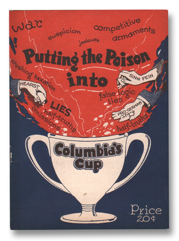 Putting the Poison into Columbia's Cup (The Antidote Library No. 1). Winfred C. HOWE.