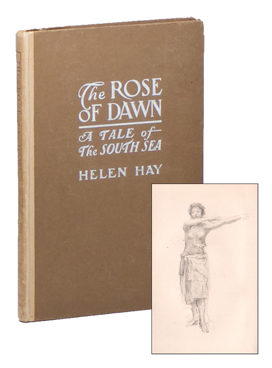 The Rose of Dawn: A Tale of the South Sea. Helen HAY.