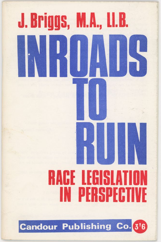 Inroads to Ruin: Race Legislation in Perspective. J. BRIGGS.