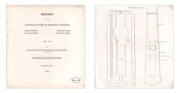 Report on the Manufacture of Bronze Cannon. U. S. Army Officers of the Ordnance Department.
