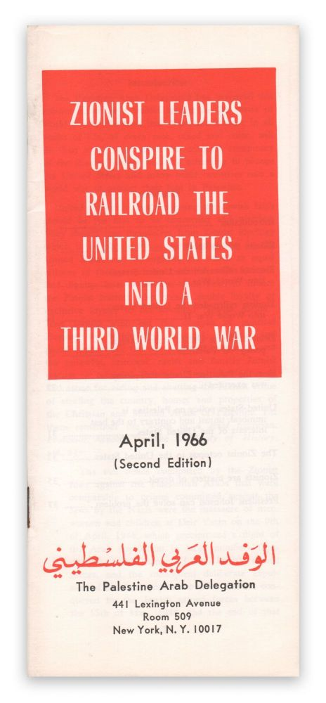 Zionist Leaders Conspire to Railroad the United States into a Third World War. The Palestine Arab Delegation.