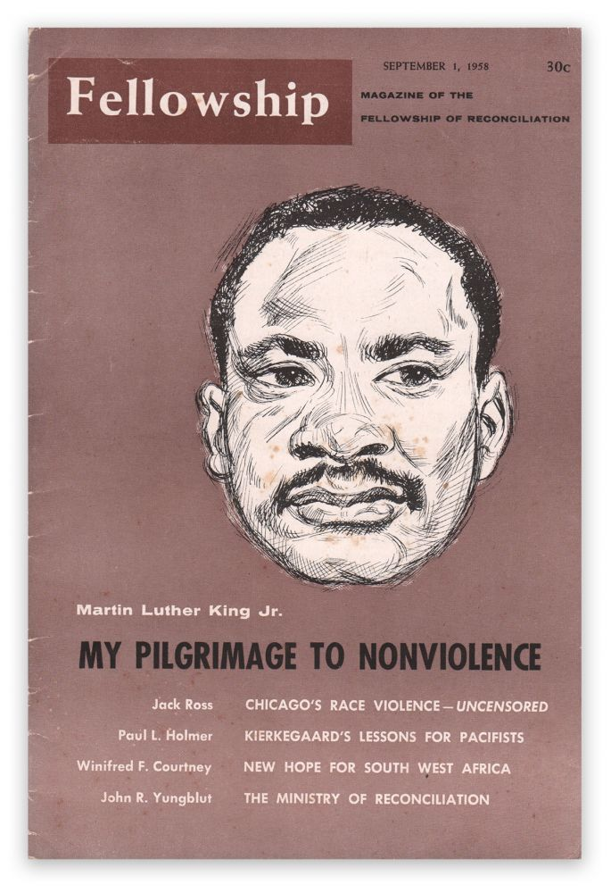 """""""My Pilgrimage to Nonviolence"""" [in] Fellowship, Vol. 24, No. 17, September 1, 1958. KING Jr., Martin Luther, Alfred HASSLER, contributor."""