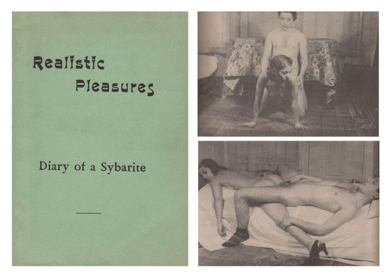 Realistic Pleasures Gathered from the Diary of a Sybarite. Anon.
