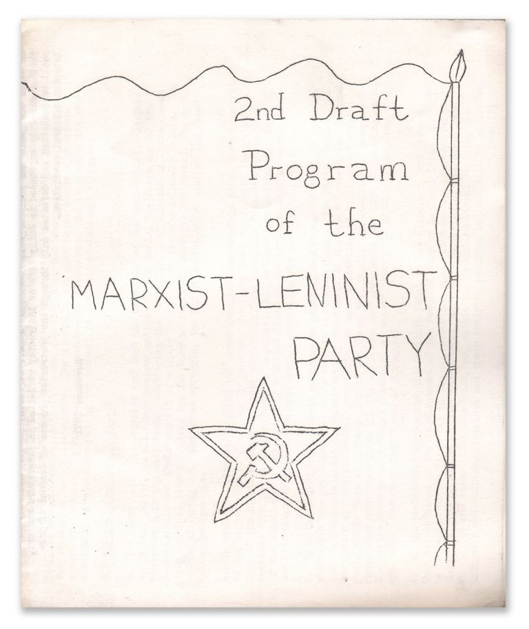 2nd Draft Program of the Marxist-Leninist Party. Marxist-Leninist Party.
