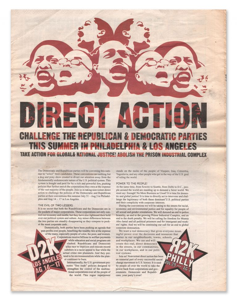Direct Action: Challenge the Republican & Democratic Parties This Summer In Philadelphia & Los Angeles. Eric ODELL.