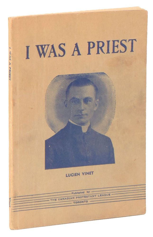 I Was a Priest. Lucien VINET.