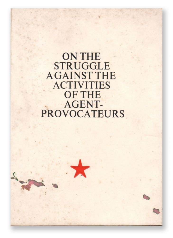 On the Struggle Against the Activities of the Agent-Provocateurs