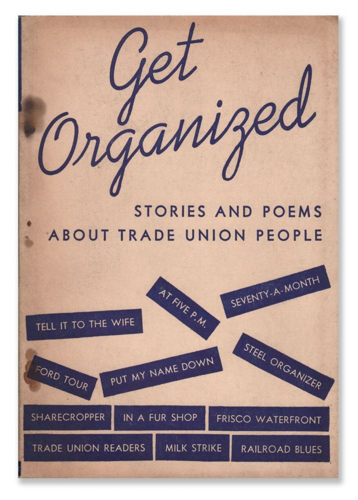 Get Organized: Stories and Poems About Trade Union People. Alan CALMER.