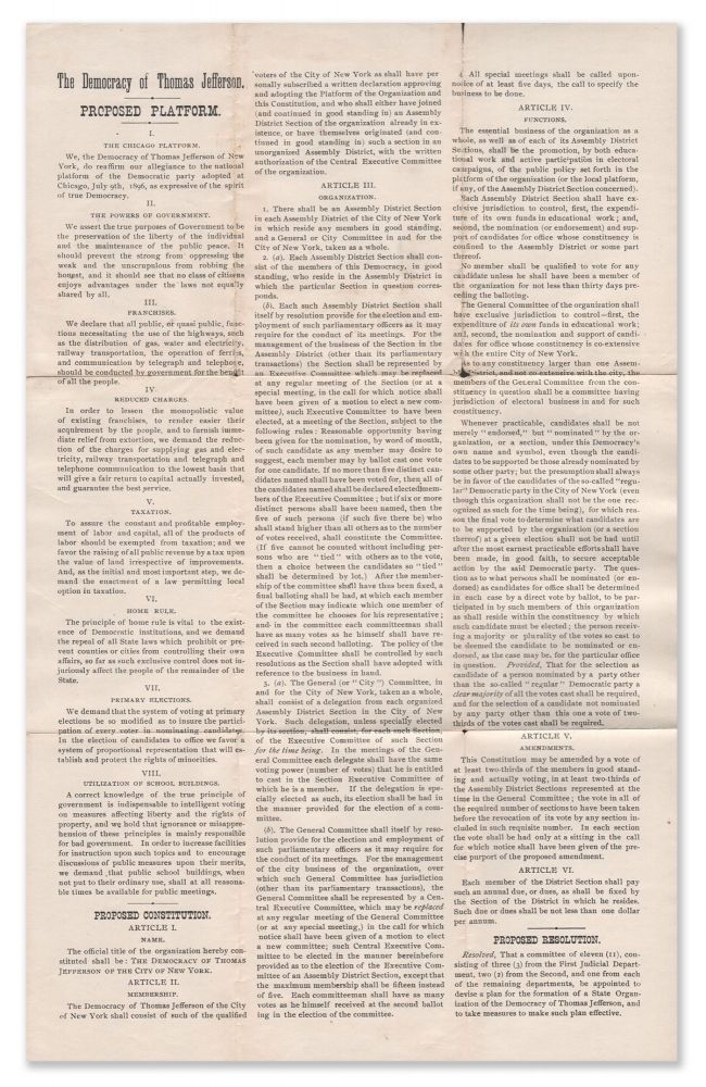 The Democracy of Thomas Jefferson [of the City of New York]: Proposed Platform, Proposed Constitution, Proposed Resolution.