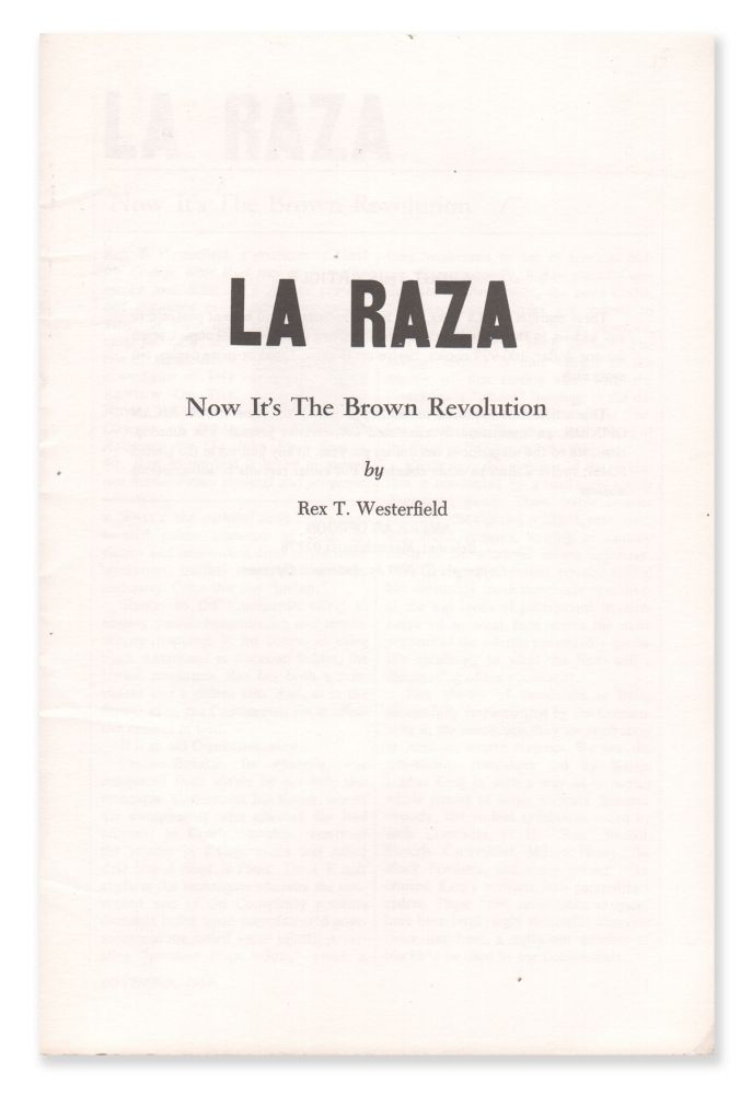 La Raza: Now It's the Brown Revolution. Rex T. WESTERFIELD.