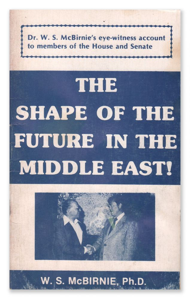 The Shape of the Future in the Middle East. W. S. MCBIRNIE.