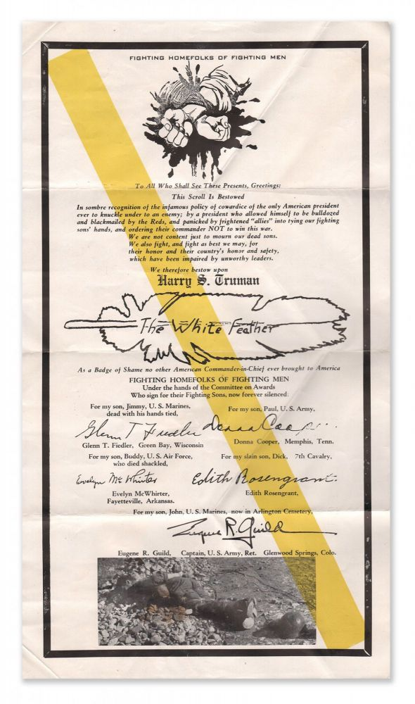 White Feather Badge of Shame Scroll Bestowed to Harry Truman [broadside]. Fighting Homefolks of Fighting Men.