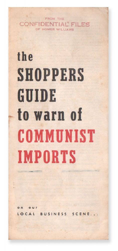 The Shoppers Guide to Warn of Communist Imports on Our Local Business Scene. The Committee to Warn of the Arrival of Communist Merchandise on the Local Business Scene.
