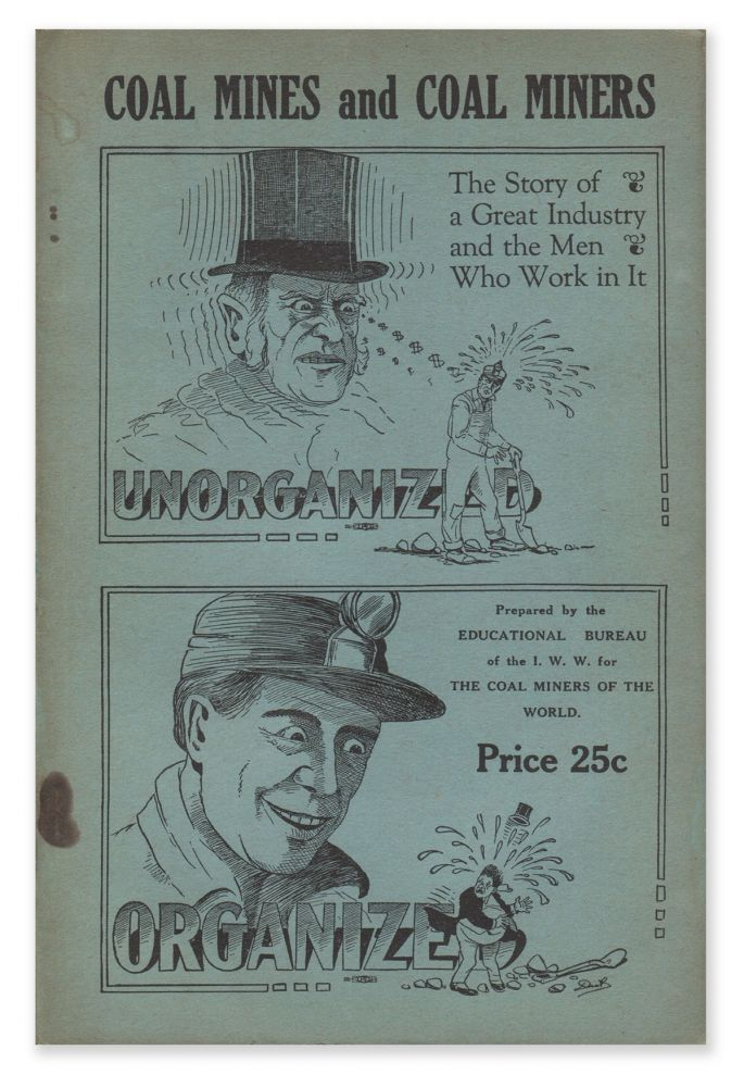 Coal-Mine Workers and Their Industry: An Industrial Handbook Prepared by the Educational Bureau of the I. W. W. for Coal-Mine Workers' Industrial Union No. 220, I. W. W. Educational Bureau of the I. W. W.