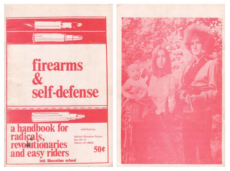 Firearms & Self-Defense: A Handbook for Radicals, Revolutionaries and Easy Riders. International Liberation School, Red Mountain Tribe.