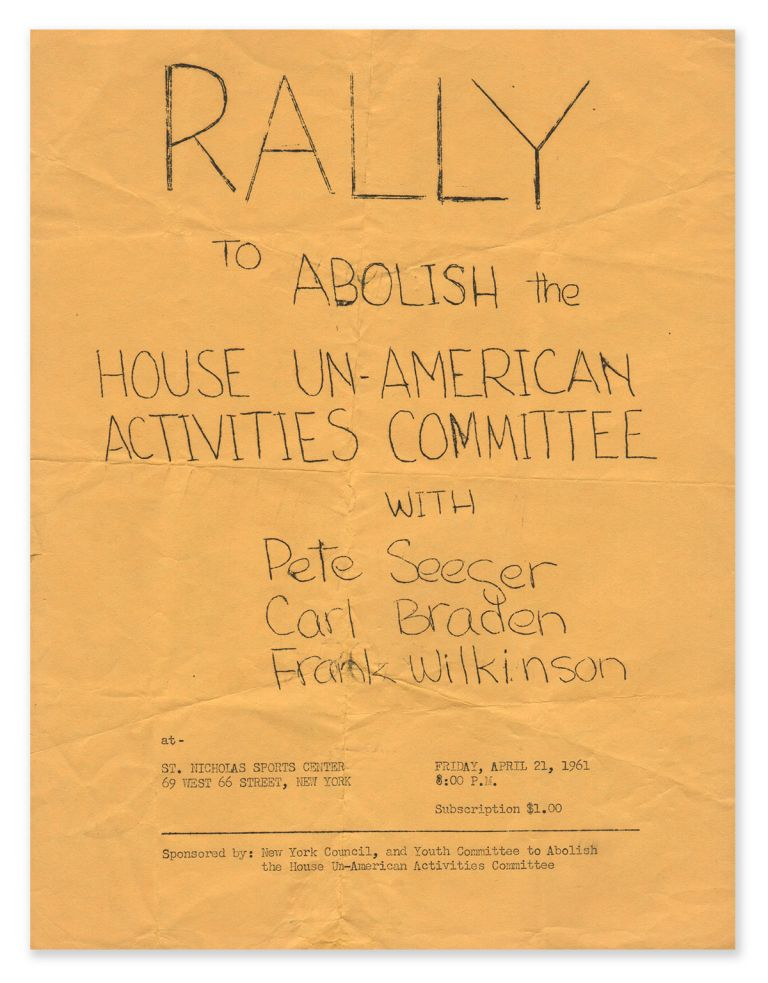 Rally to Abolish the House Un-American Activities Committee with Pete Seeger, Carl Braden, Frank Wilkinson
