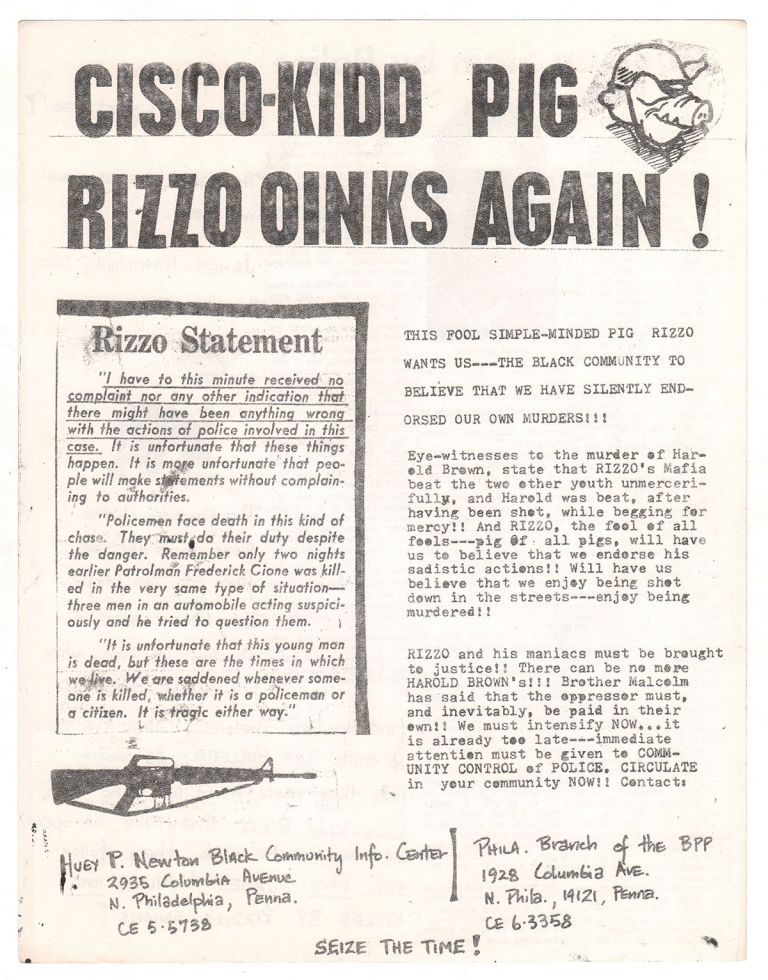 Cisco-Kidd Pig Rizzo Oinks Again! Black Panther Party - Philadelphia branch.