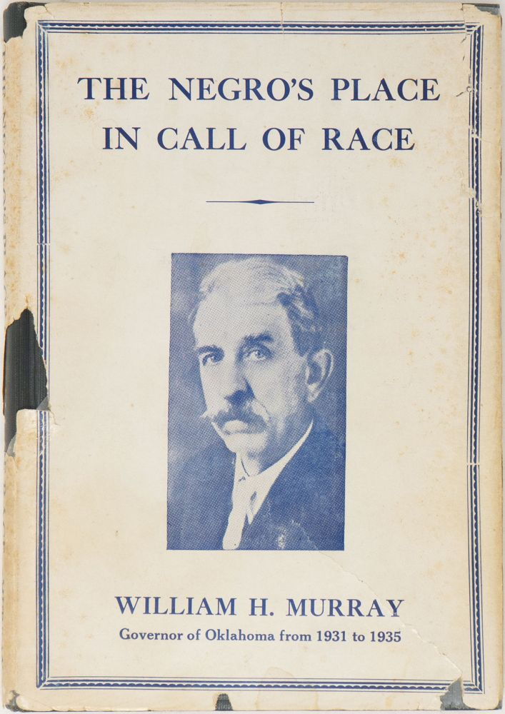 The Negro's Place in Call of Race. William H. Murray.
