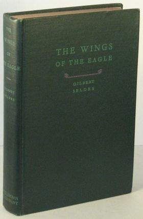 The Wings of the Eagle [INSCRIBED]