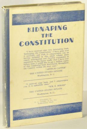 Kidnaping the Constitution. Lucy Whitehead PEABODY, McGill, Waterbury.