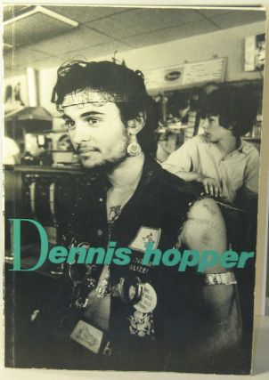 Dennis Hopper: Photographs from 1961 to 1967. DENNIS HOPPER, Jean-Christophe AMMANN