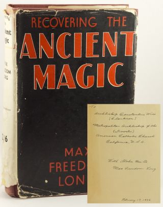 Recovering the Ancient Magic [INSCRIBED]. Max Freedom LONG.