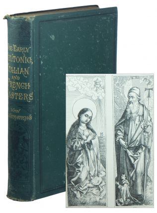 The Early Teutonic, Italian, and French Masters. Robert DOHME, KEANE, ugustus, enry