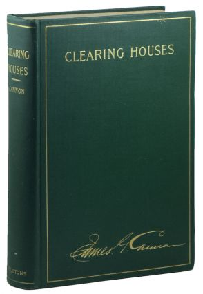 Clearing-Houses: Their History, Methods and Administration. James G. CANNON.
