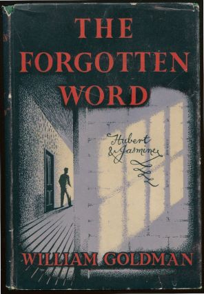 The Forgotten Word [Jewish Currents editor Morris Schappes' copy]. William GOLDMAN
