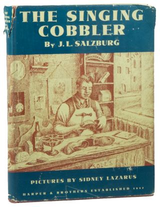 The Singing Cobbler. J. L. SALZBURG, Sidney LAZARUS