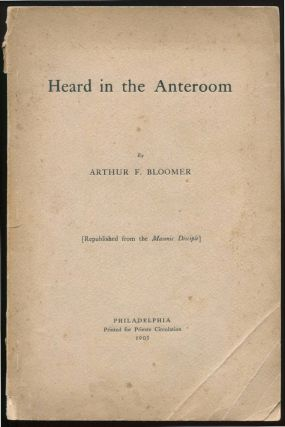 Heard in the Anteroom. Arthur Finley BLOOMER.
