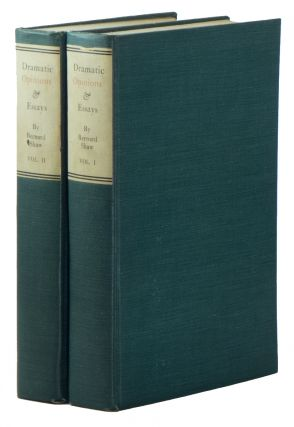 Dramatic Opinions and Essays [Two Volumes]. Bernard SHAW, eorge