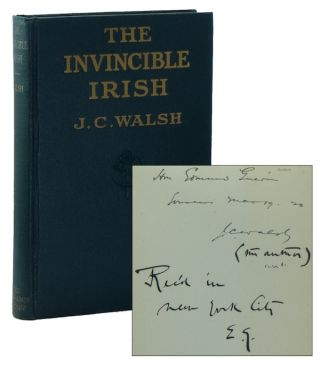 The Invincible Irish [INSCRIBED]. J. C. WALSH